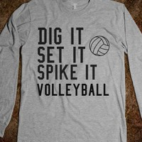 dig, set, spike - Volleyball - Skreened T-shirts, Organic Shirts, Hoodies, Kids Tees, Baby One-Pieces and Tote Bags