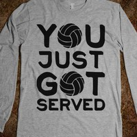 You Just Got Served (Long Sleeve) - Sports Girl - Skreened T-shirts, Organic Shirts, Hoodies, Kids Tees, Baby One-Pieces and Tote Bags