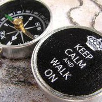 Keep Calm Walk On Compass necklace  a great gift by soradesigns