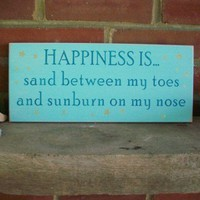 Sand between my Toes and Sunburn on my Nose Wood Beach Sign | CountryWorkshop - Housewares on ArtFire