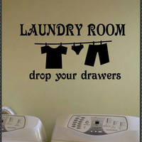Vinyl Wall Quote Lettering Laundry Room Drop by WallsThatTalk