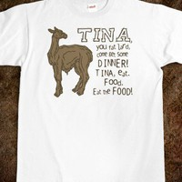 TINA, YOU FAT LARD