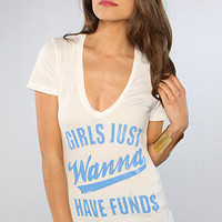 The Girls Just Wanna shirt