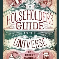 A Householder&#x27;s Guide to the Universe: A Calendar of Basics for the Home and Beyond