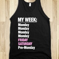 My Typical Week (tank) - Lovin&#x27; Life - Skreened T-shirts, Organic Shirts, Hoodies, Kids Tees, Baby One-Pieces and Tote Bags