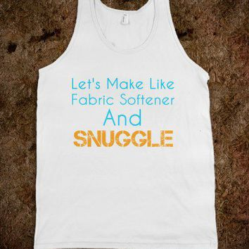 Let's Make Like Fabric Softener and Snuggle