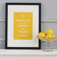 'When Life Gives You Lemons…' Print