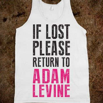 If Lost Please Return To Adam Levine |