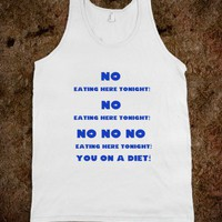 No Eating Here Tonight Tank - The Leb - Skreened T-shirts, Organic Shirts, Hoodies, Kids Tees, Baby One-Pieces and Tote Bags