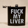 F**k My Liver Hip Flask at Urban Outfitters