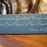 Sometimes the Smallest Things Wood Sign Take up by CountryWorkshop