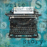 Write Your Own Story Prints by Carol Robinson at AllPosters.com