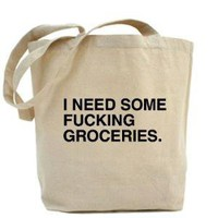 I need some fucking groceries bag. > What the fuck should I make for dinner store