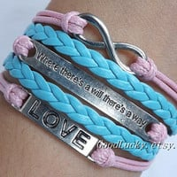 Bracelet-&quot; where there&#x27;s a will there&#x27;s a way&quot; bracelet,infinity bracelet,LOVE bracelet-pink wax rope,light blue leather braided bracelet