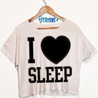 I Love Sleep Crop Top | fresh-tops.com