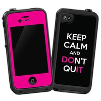 Keep Calm and Don't Quit Skin  for the iPhone 4/4S Lifeproof Case by skinzy.com