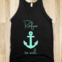 Refuse to sink Anchor Tiffany Mint - Awesome fun #$!!*& - Skreened T-shirts, Organic Shirts, Hoodies, Kids Tees, Baby One-Pieces and Tote Bags