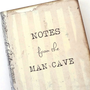 Man Cave Journal, Gift for Him, Gag Gift, Bachelor Party Favors, Mini Retro Notebook, Father&#x27;s Day Gift, Man Cave Decor