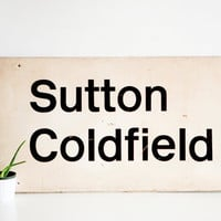 Large Vintage Sutton Coldfield Train Station Sign