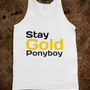 Stay Gold Ponyboy
