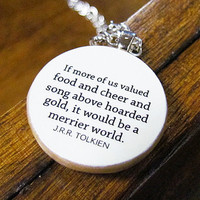 Hobbit Inspirational Happiness Quote Necklace
