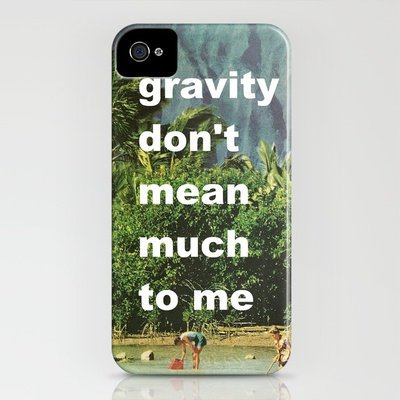 gravity don't mean much to me iPhone Case by Romi Vega | Society6