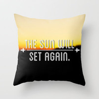 The Sun Will Set Again Throw Pillow by Josrick