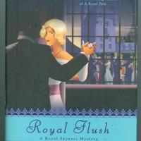 Royal Flush Rhys Bowen A Royal Spyness Mystery Lady Georgianna Mystery Novel