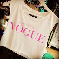 more issues than VOGUE tee - skreened @ youregonnalovethis