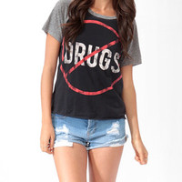 No Drugs Raglan Tee