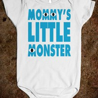 Mommy's Little Monster Baby - Echo Shirts - Skreened T-shirts, Organic Shirts, Hoodies, Kids Tees, Baby One-Pieces and Tote Bags