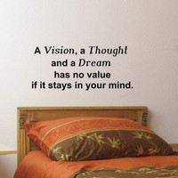 Vision Thought Dream inspirational wall quote vinyl art decal sticker 14x31.9
