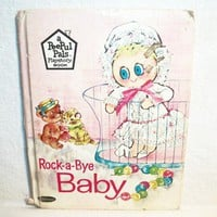 Rock a Bye Baby, Children's Story Book, Vintage 1967, Peepul Pals Playstory Book