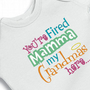 You&#x27;re Fired Mamma, My Grandmas Here Embroidered Funny Onesuit Creeper Bodysuit for the Baby