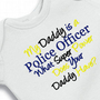 My Daddy is a Police Officer. What Super Powers does yours have Onesuit Creeper Embroidered