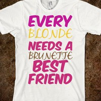 Bestfriend brunette - Clever Clothes - Skreened T-shirts, Organic Shirts, Hoodies, Kids Tees, Baby One-Pieces and Tote Bags