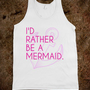 I'd rather be a mermaid...2 - BEACHY - Skreened T-shirts, Organic Shirts, Hoodies, Kids Tees, Baby One-Pieces and Tote Bags