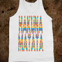 HAKUNA MATATA - creative designs - Skreened T-shirts, Organic Shirts, Hoodies, Kids Tees, Baby One-Pieces and Tote Bags