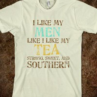 Sweet as Tea Southern Men - Atkinson Designs - Skreened T-shirts, Organic Shirts, Hoodies, Kids Tees, Baby One-Pieces and Tote Bags