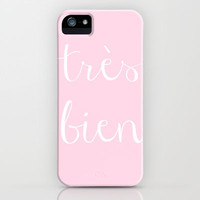 trs bien iPhone &amp; iPod Case by Valerie Hoffmann