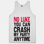 No Luke You Can Crash My Party (Tank) | HUMAN