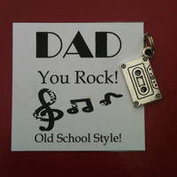 "Father's Day ""Dad You Rock Old School Style"" Cassette Tape Key Chain Charm and Card"