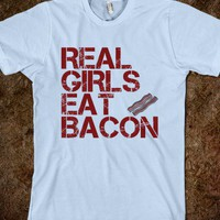 GIRLS EAT BACON - Clever Clothes - Skreened T-shirts, Organic Shirts, Hoodies, Kids Tees, Baby One-Pieces and Tote Bags