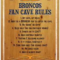 Denver Broncos Fan Cave Rules 10
