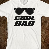 Cool Dad - Echo Shirts - Skreened T-shirts, Organic Shirts, Hoodies, Kids Tees, Baby One-Pieces and Tote Bags