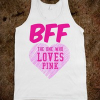 BFF - THE ONE WHO LOVES PINK TANK