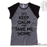Keep Calm and Take Me Home Womens Tshirt - One Direction Tee Shirt - All Sizes Available - 1D - Item 012