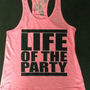 Racer tank w/ laced back- Life Of The Party