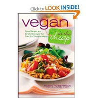 Vegan on the Cheap: Robin Robertson: 9780470472248: Amazon.com: Books