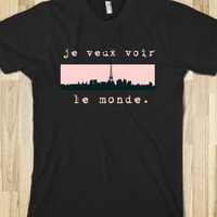 Voir Le Monde - Paris Skyline